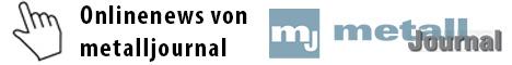 Metalljournal - Das österreichische Fachmagazin für Metall und Technik